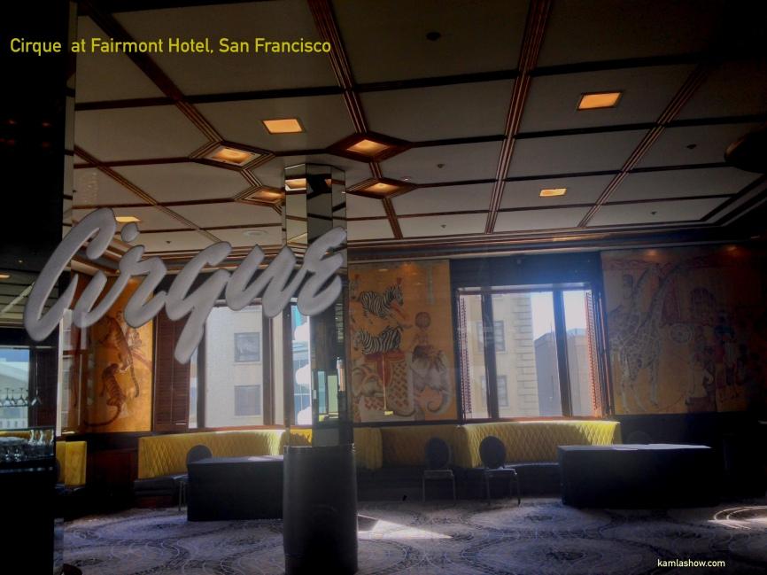 Cirque, Fairmont Hotel San Francisco