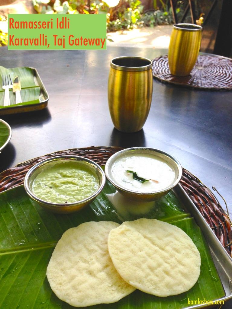 Ramaserri Idli, Karavalli, Taj Gatway, Bangalore