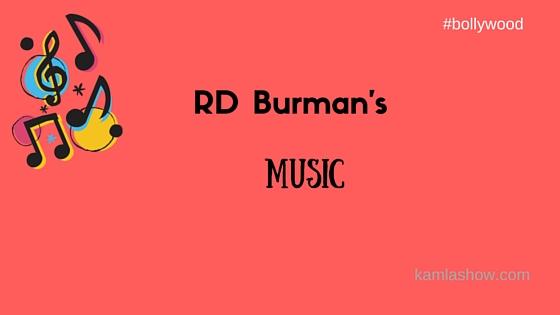 RD Burman's Music