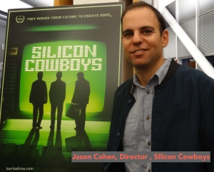 Jason Cohen of Silicon Cowboys @kamlashow.com