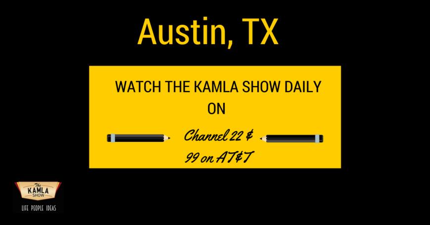The Kamla Show in Austin,TX