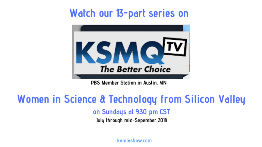 KSMQ-TV airs Kamla Show Women in Science and Tech Series